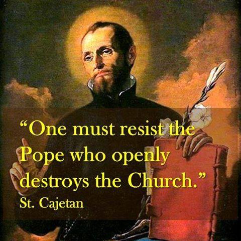 one must resist pope