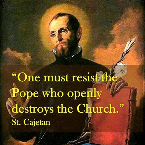 resist pope who openly destroys the church!!!