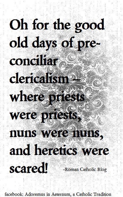 pre- conciliar days