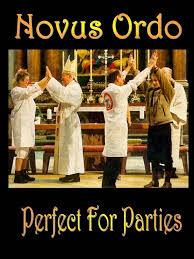 novus ordo perfect for parties