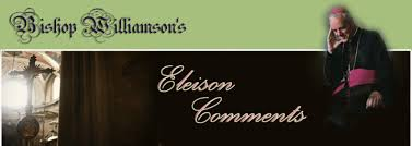 Eleison Comments  Mgr. Williamson