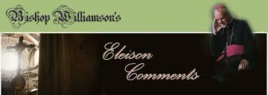 Eleison Comments  Mgr. Williamson