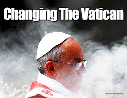 francis changing the vatican