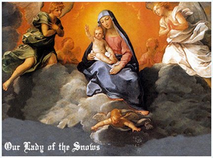 Our Lady of the Snows feast day august 5