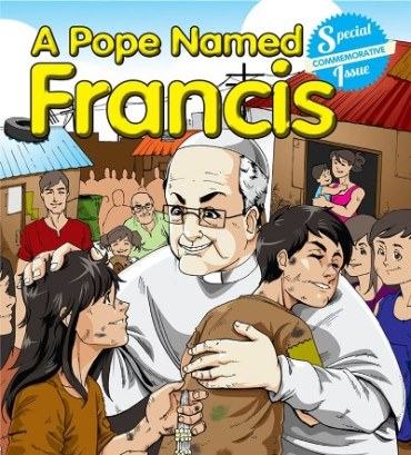 francis comic book!!!!! Bergoglio hailed a hero again by Neo-Catholics!!!