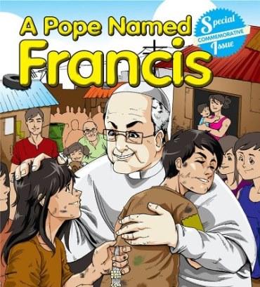 francis comic book!!!!! Bergoglio hailed a hero again by Neo-Catholics!!!