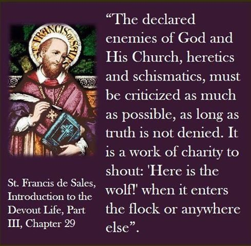 st francis de Sales declared enemies of the Church