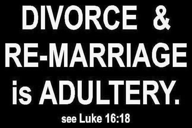 Divorce & remarriage is adultery