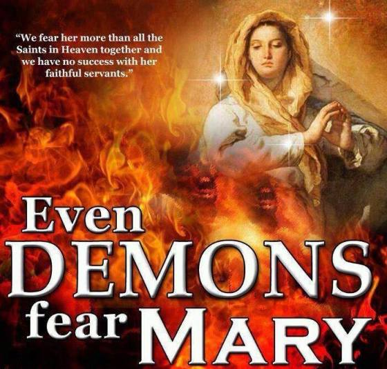 Mother mary demons fear her