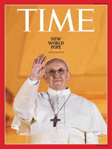Bergoglio Newpope of the Neworder - March 25. 2013 Time mag.
