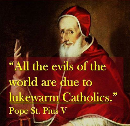 all evils are due to lukewarm catholics