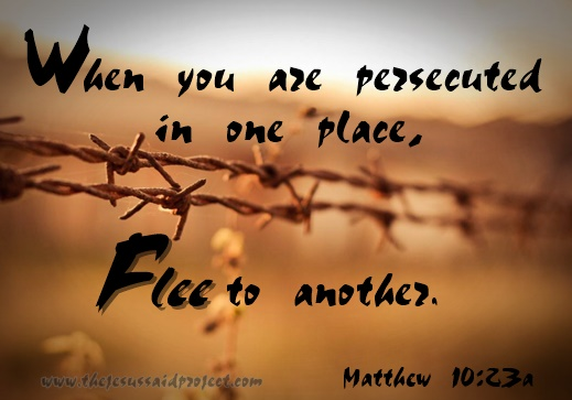 Flee When Persecuted
