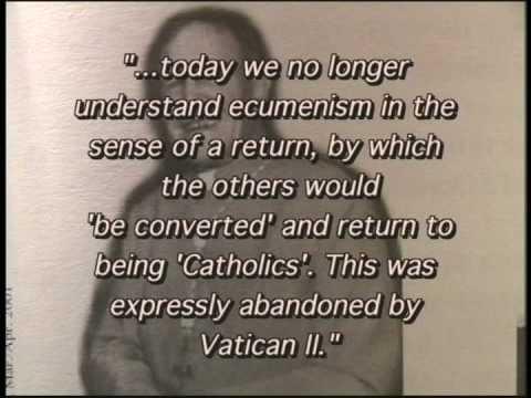 vatican II rot - Ecumenism is apostasy
