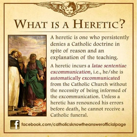WHAT IS A HERETIC