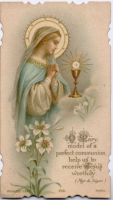 OUR LADY OF THE BLESSED SACRAMENT - O MARY MODEL OF PERFECT COMMUNION